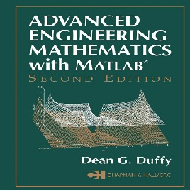 Advanced Engineering Mathematics with MATLAB 2nd Edition Dean G. Duffy ...