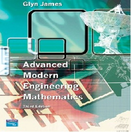 Advanced Modern Engineering Mathematics 3rd Edition Glyn James .....