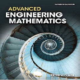 Advanced Engineering Mathematics 7th Edition Peter V. O'Neil .....